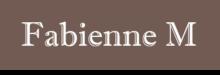 Fabienne M